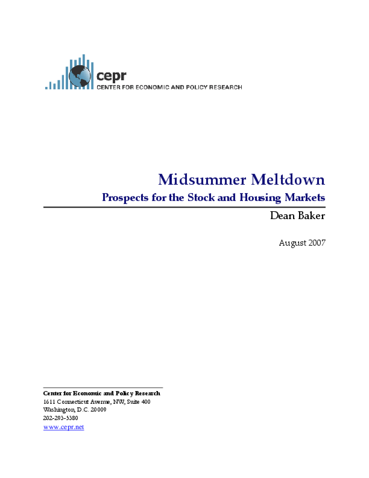 Midsummer Meltdown: Prospects for the Stock and Housing Markets