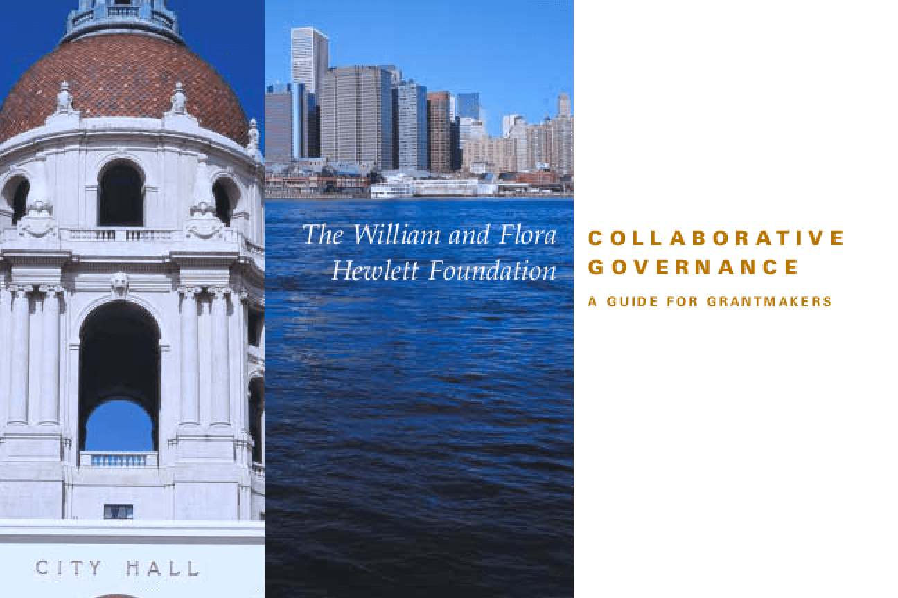 Collaborative Governance: A Guide for Grantmakers
