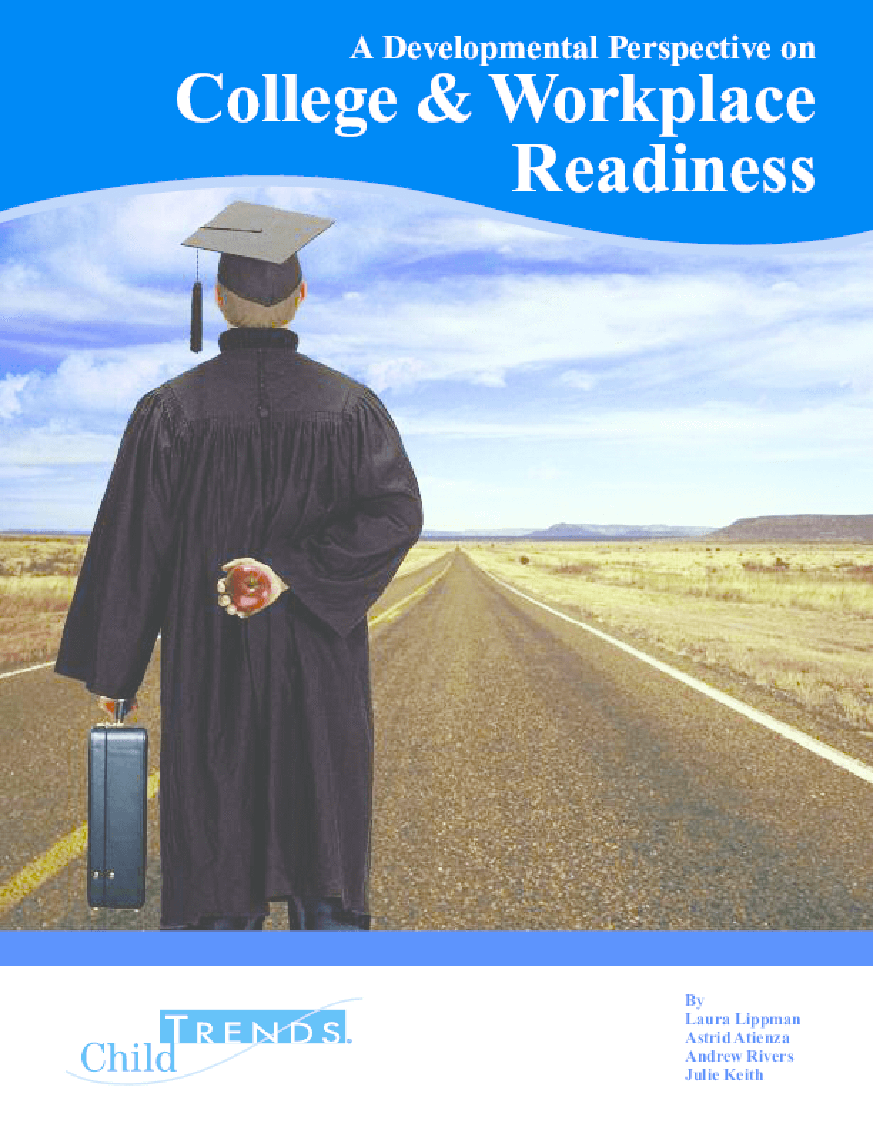 A Developmental Perspective on College & Workplace Readiness