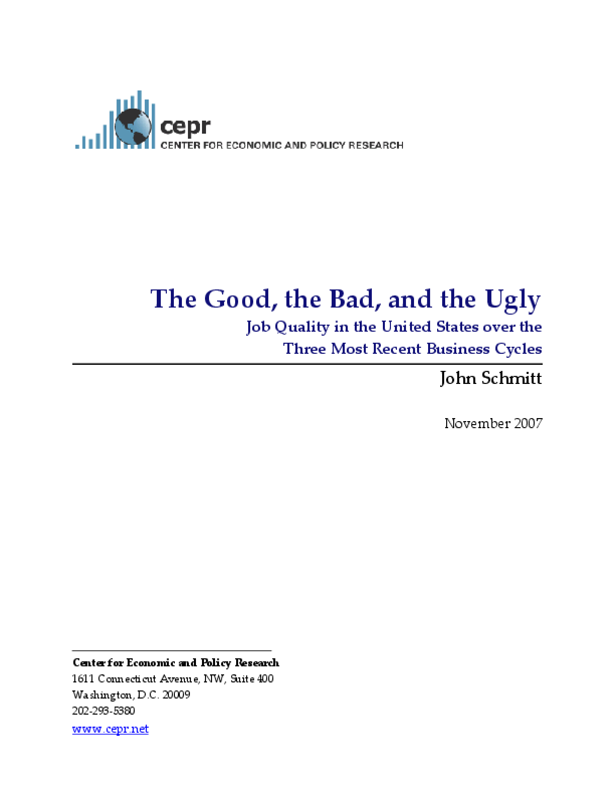The Good, The Bad, and the Ugly: Job Quality in the United States over the Three Most Recent Business Cycles