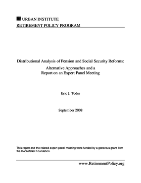 Distributional Analysis of Pension and Social Security Reforms: Alternative Approaches and a Report on an Expert Panel Meeting