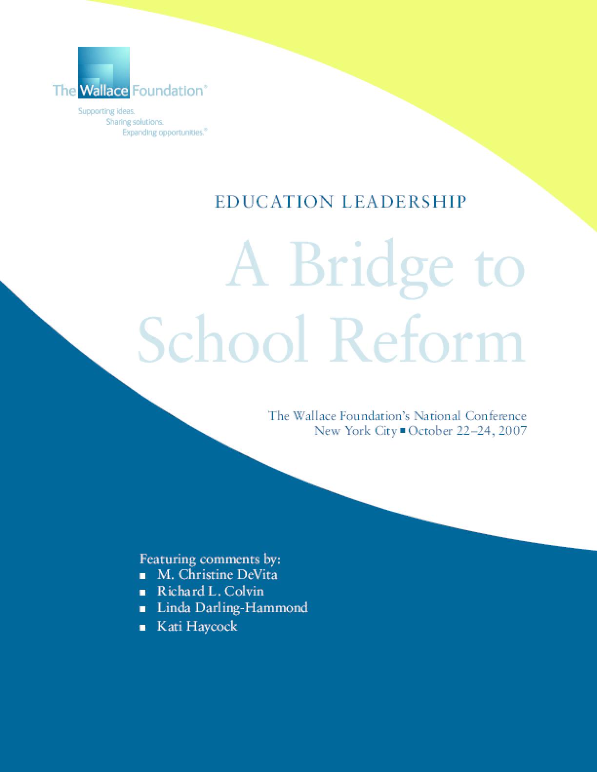 Education Leadership: A Bridge to School Reform