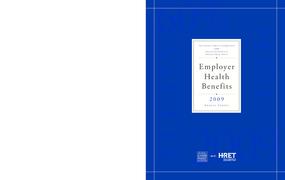 Employer Health Benefits 2009 Annual Survey