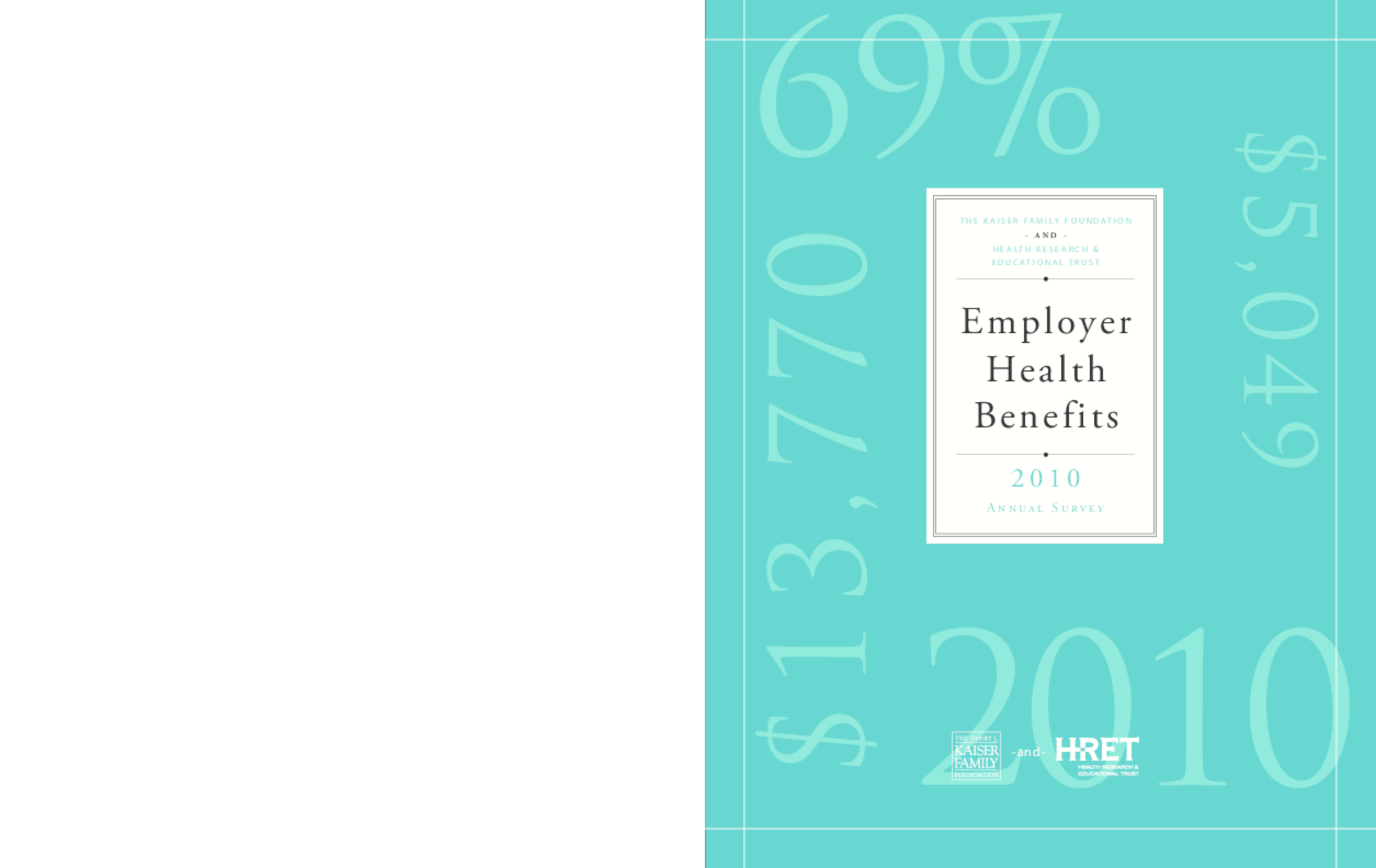 Employer Health Benefits 2010 Annual Survey
