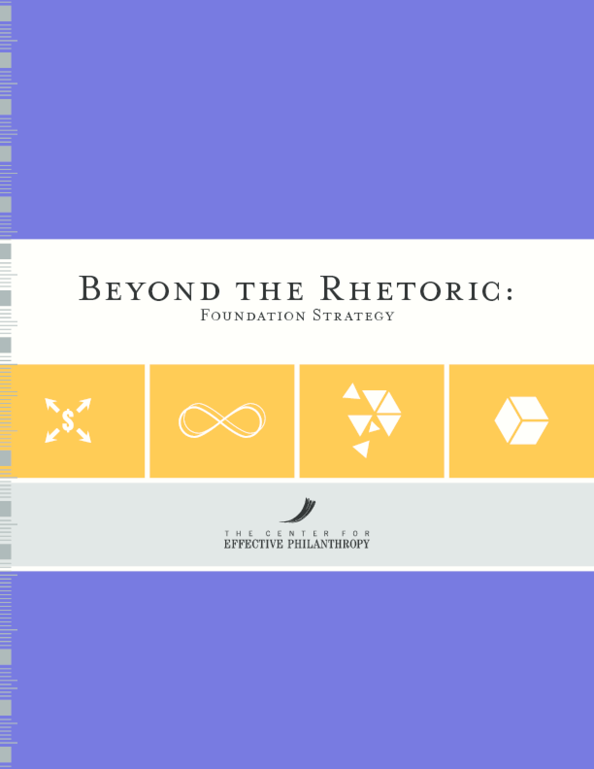 Beyond the Rhetoric: Foundation Strategy