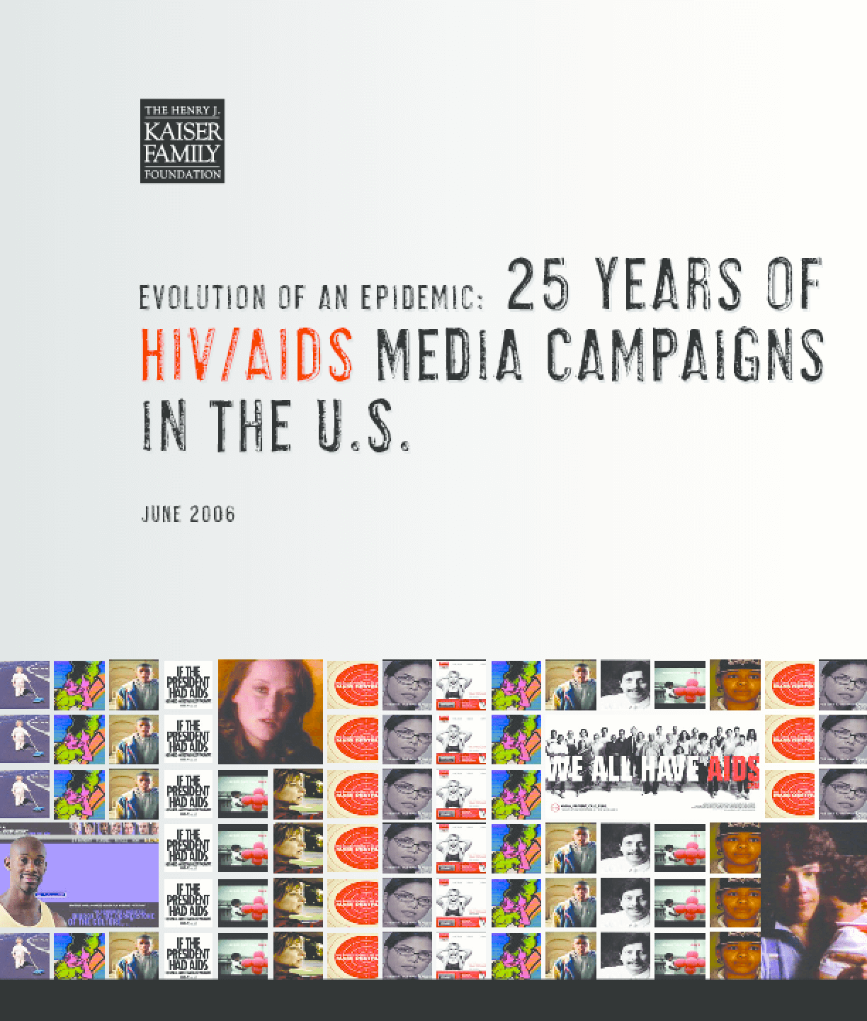 Evolution of an Epidemic: 25 Years of HIV/AIDS Media Campaigns in the U.S.