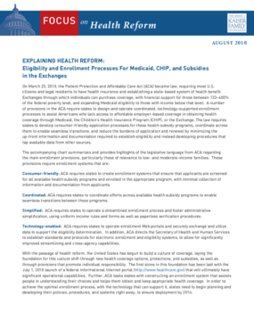 Explaining Health Reform: Eligibility and Enrollment Processes for Medicaid, CHIP and Subsidies in the Exchange