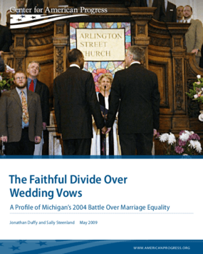 The Faithful Divide Over Wedding Vows: A Profile of Michigan's 2004 Battle Over Marriage Equality