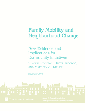 Family Mobility and Neighborhood Change: New Evidence and Implications for Community Initiatives