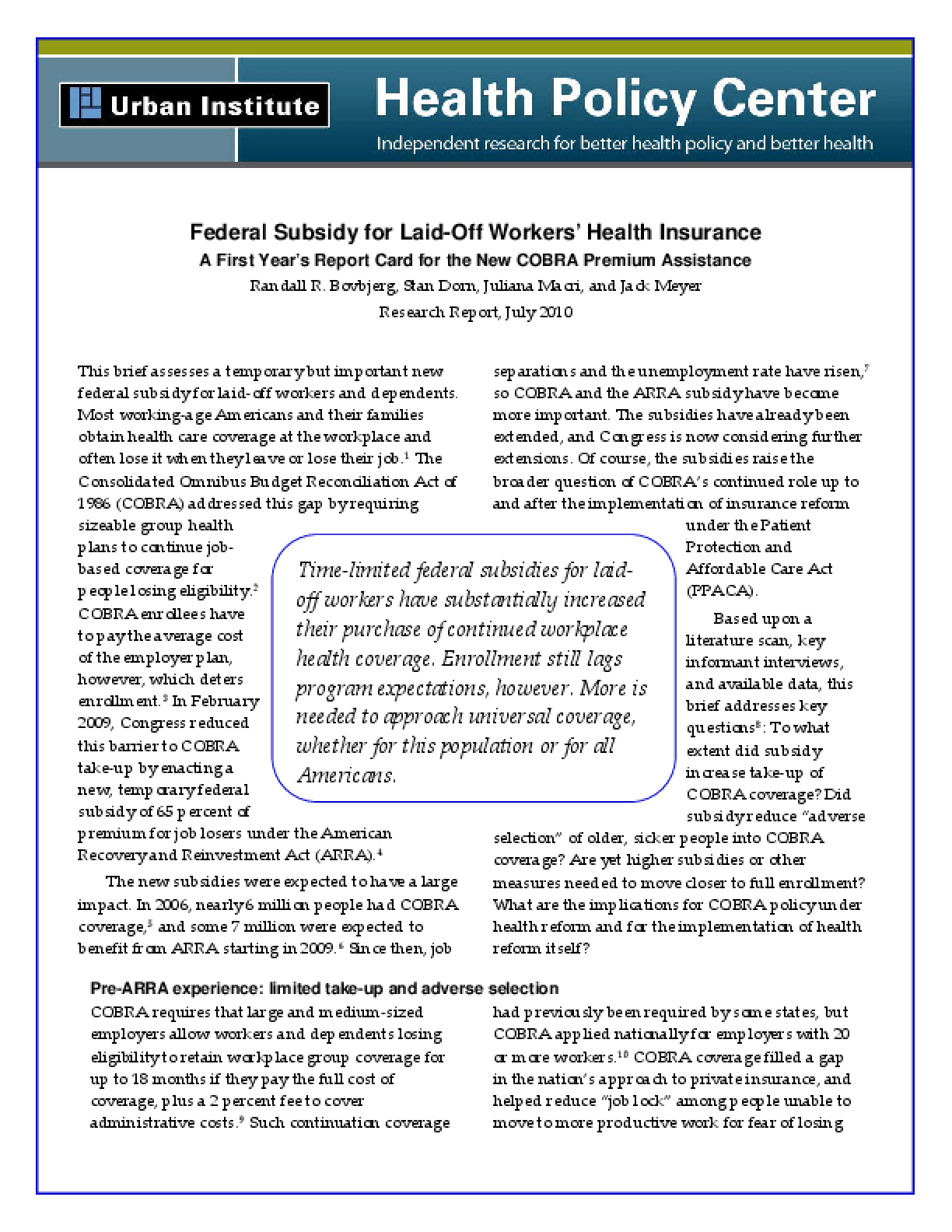 Federal Subsidy for Laid-Off Workers' Health Insurance: A First Year's Report Card for the New COBRA Premium Assistance