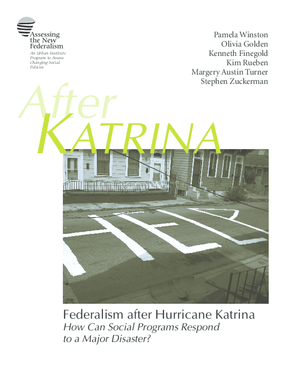 Federalism After Katrina: How Can Social Programs Respond to a Major Disaster?