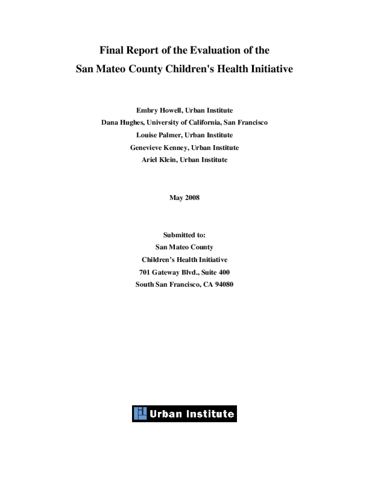 Final Report of the Evaluation of the San Mateo County Children's Health Initiative