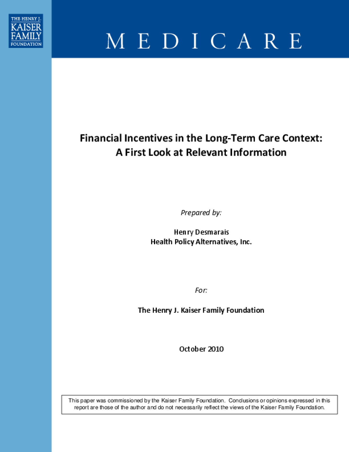 Financial Incentives in the Long-Term Care Context: A First Look at Relevant Information