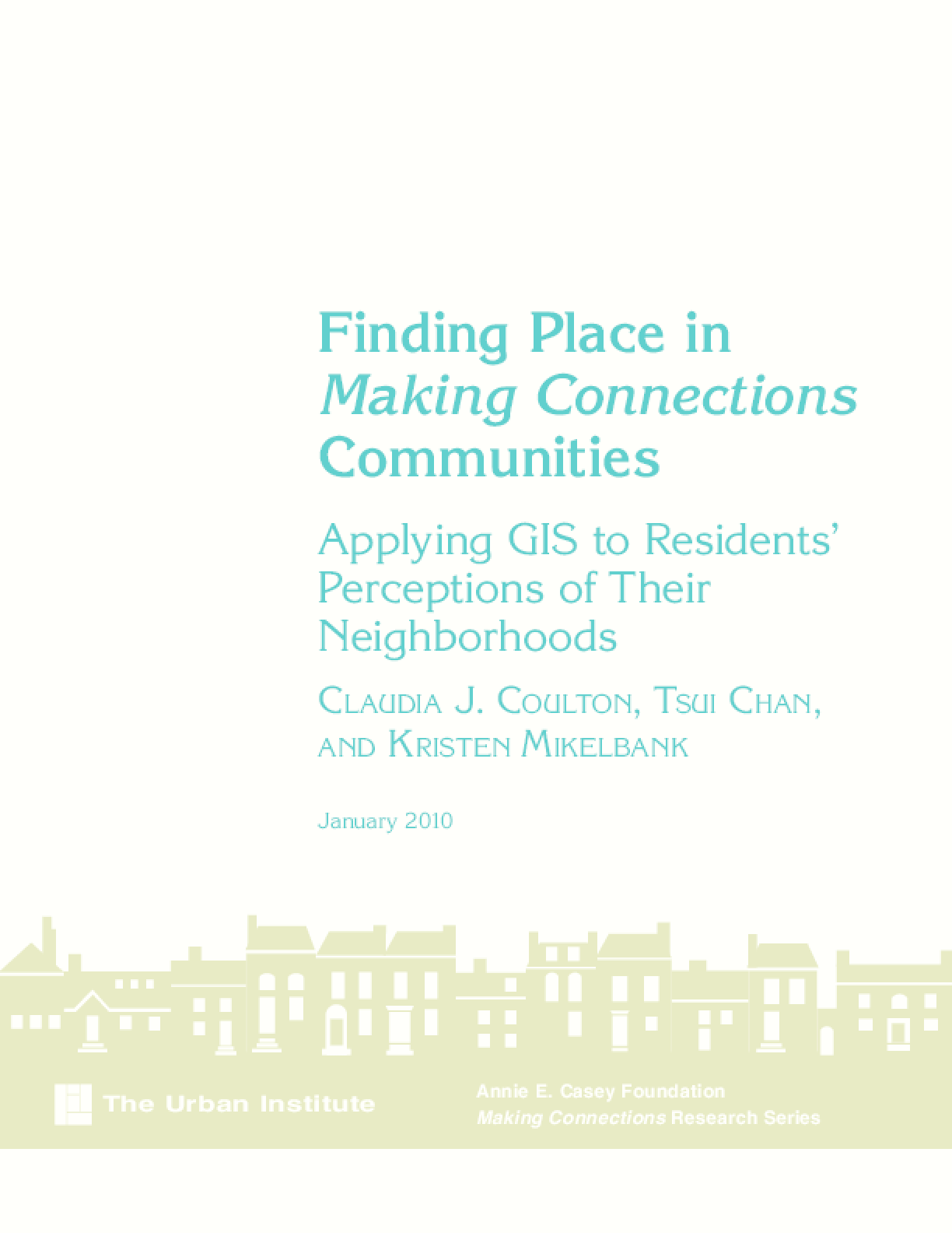 Finding Place in Making Connections Communities: Applying GIS to Residents' Perceptions of Their Neighborhoods