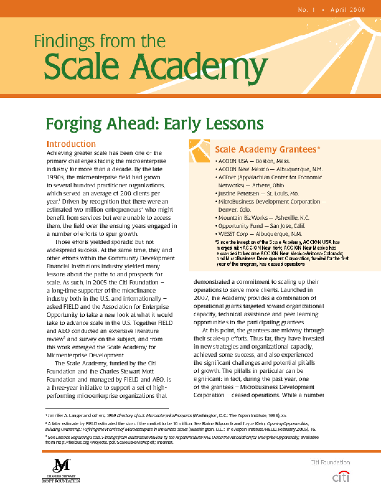 Forging Ahead: Early Lessons