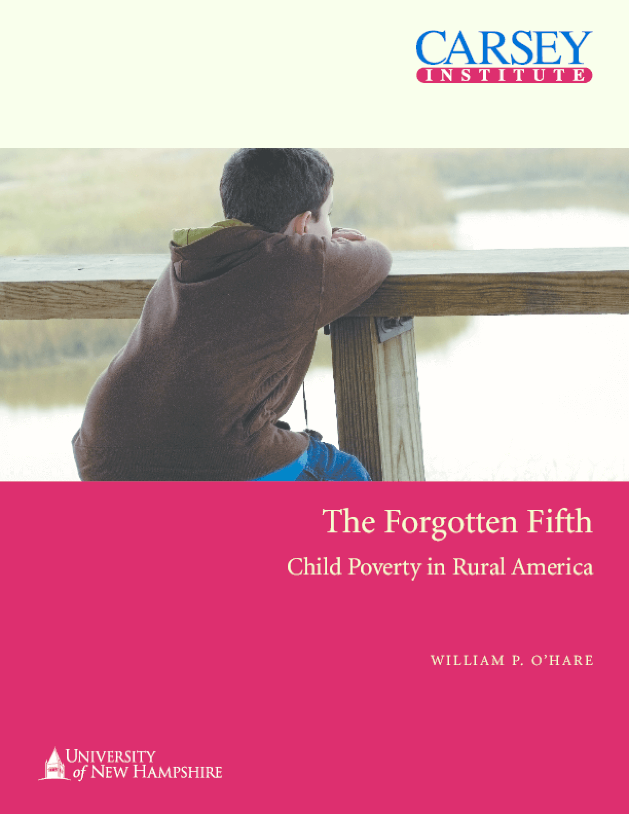 The Forgotten Fifth: Child Poverty in Rural America