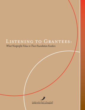 Listening to Grantees: What Nonprofits Value in Their Foundation Funders