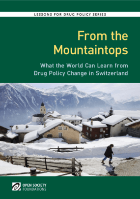 From the Mountaintops: What the World Can Learn From Drug Policy Change in Switzerland
