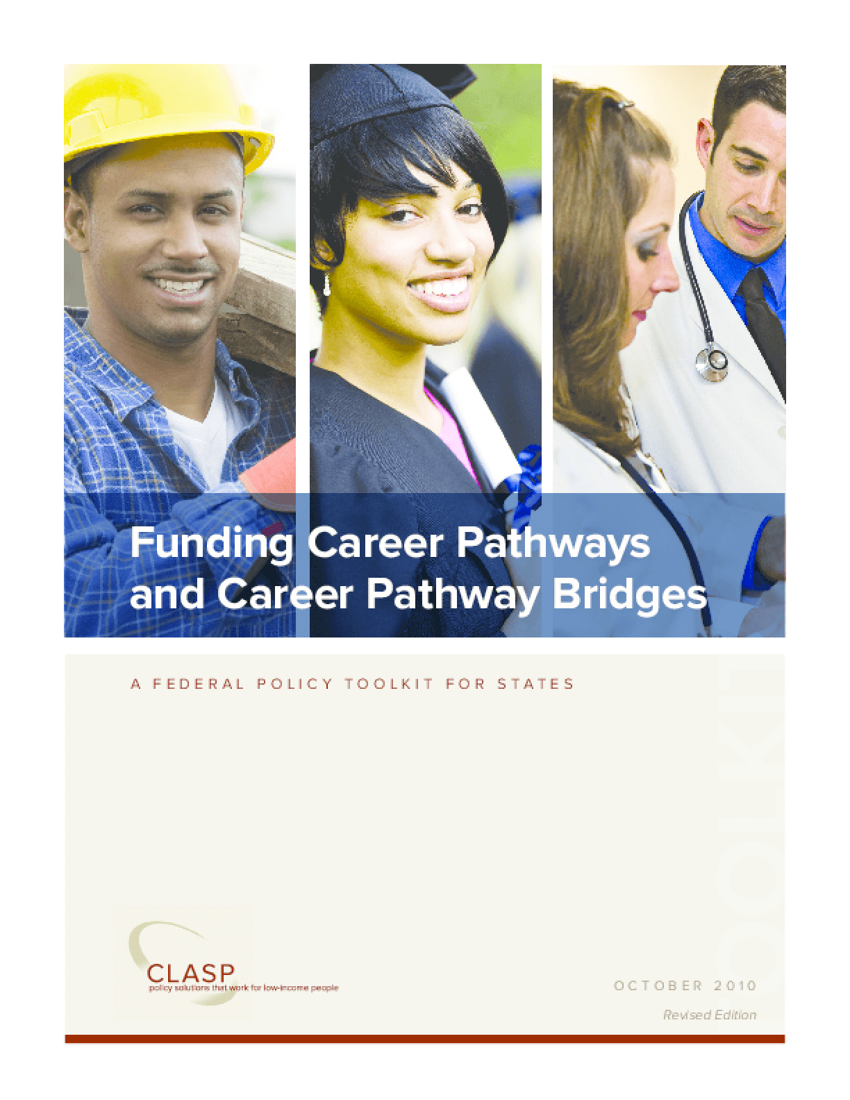 Funding Career Pathways and Career Pathway Bridges: A Federal Policy Toolkit for States