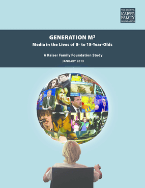 Generation M2: Media in the Lives of 8- to 18-Year-Olds