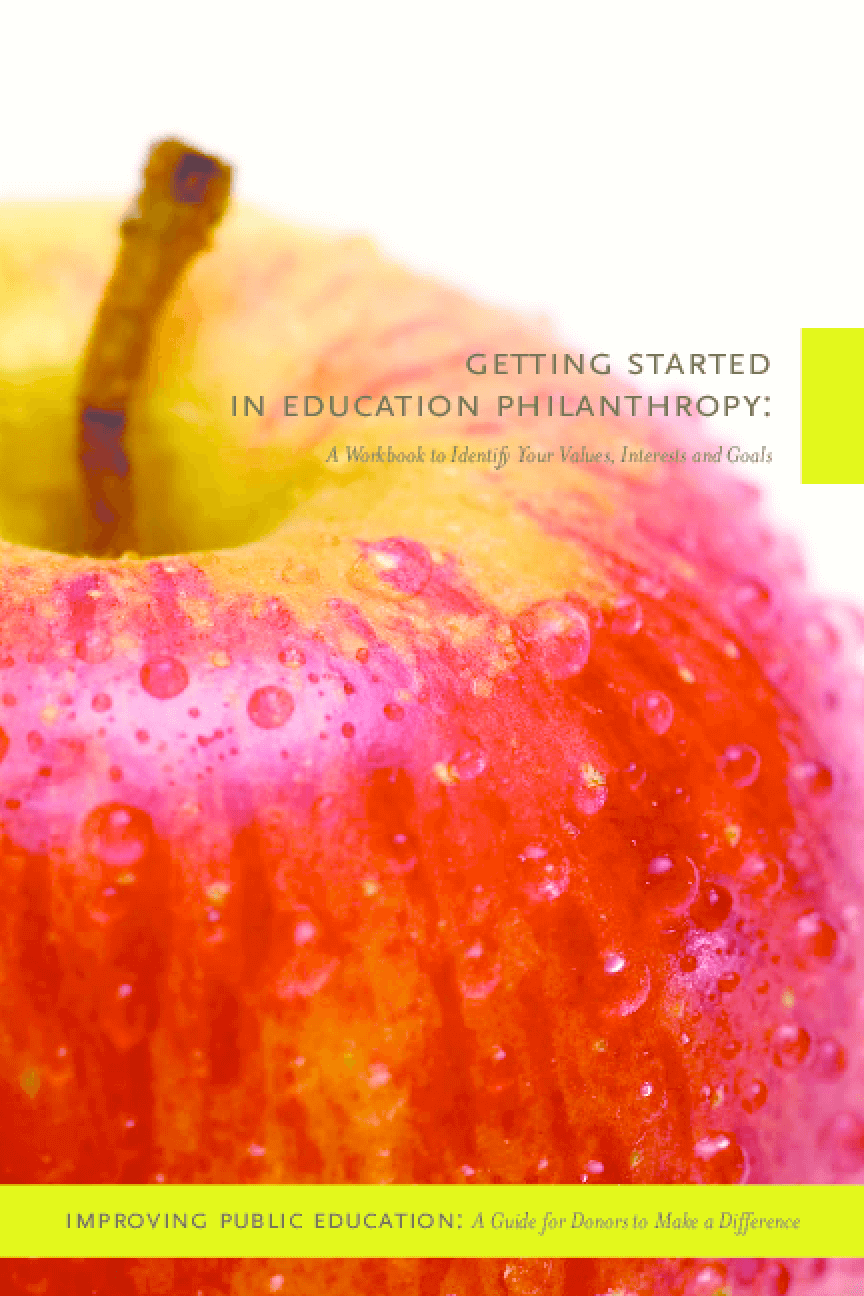 Getting Started in Education Philanthropy: A Workbook to Identify Your Values, Interests, and Goals
