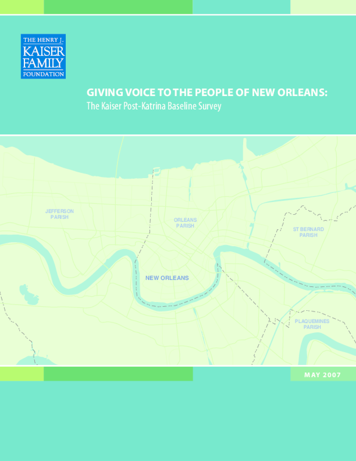 Giving Voice to the People of New Orleans: The Kaiser Post-Katrina Baseline Survey
