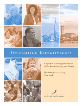 Foundation Effectiveness: A Report on a Meeting of Foundation CEOs, Senior Executives, and Trustees