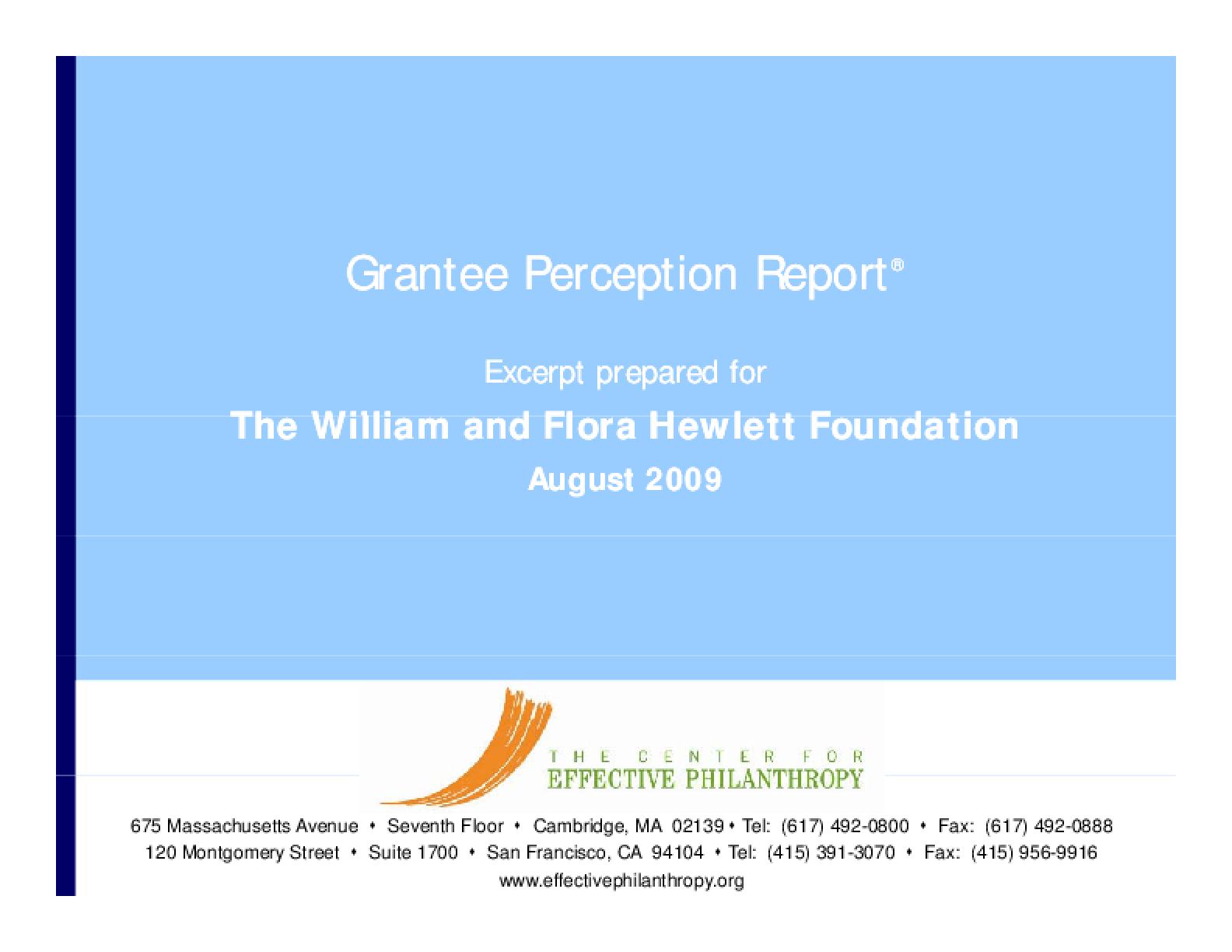 Grantee Perception Report 2009: William and Flora Hewlett Foundation