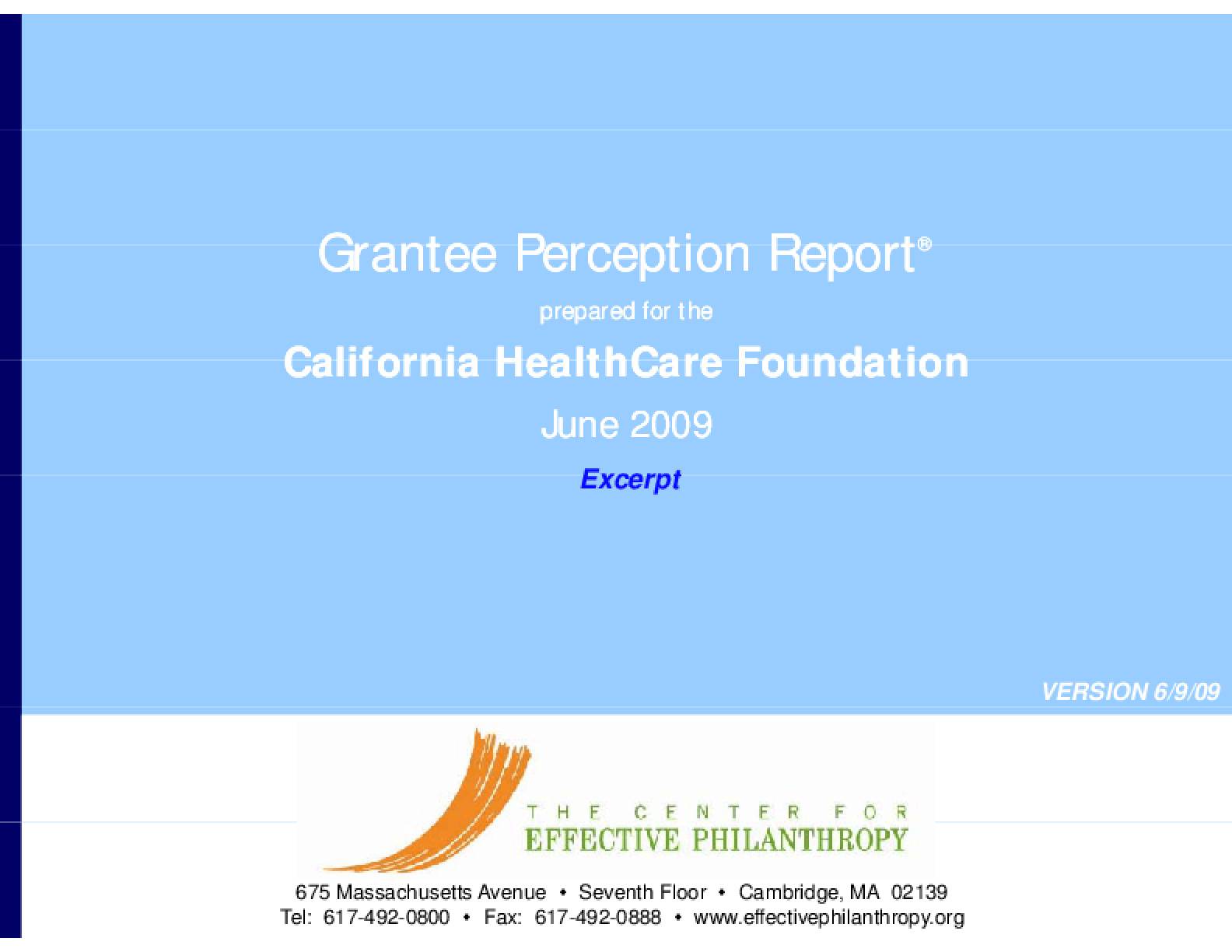 Grantee Perception Report: California HealthCare Foundation