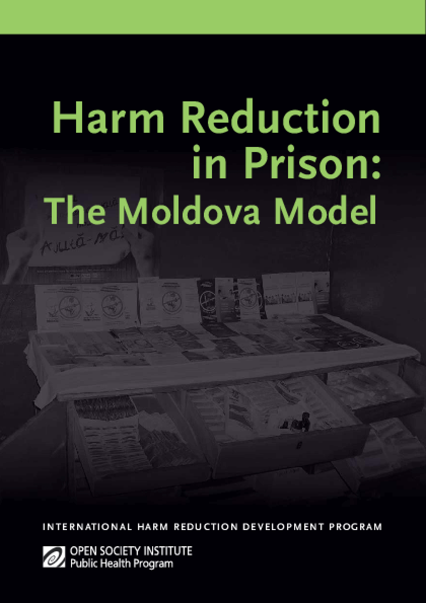Harm Reduction in Prison: The Moldova Model