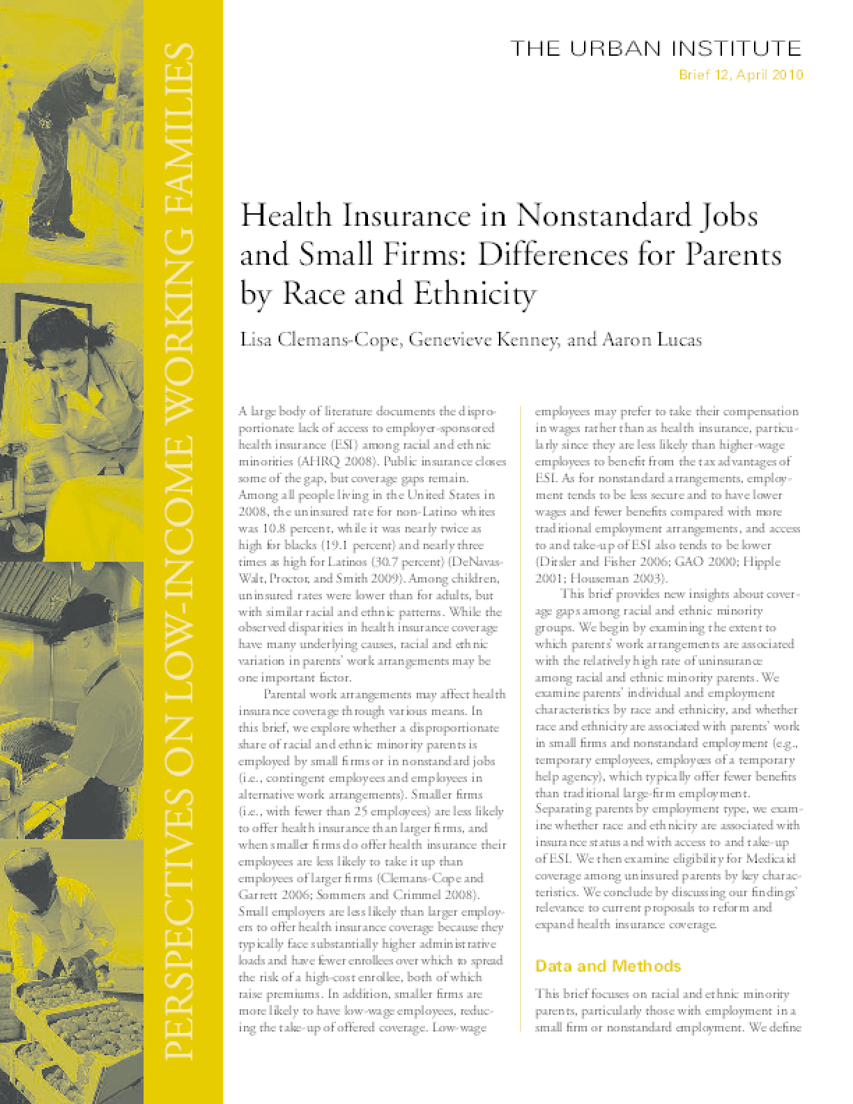 Health Insurance in Nonstandard Jobs and Small Firms: Differences for Parents by Race and Ethnicity