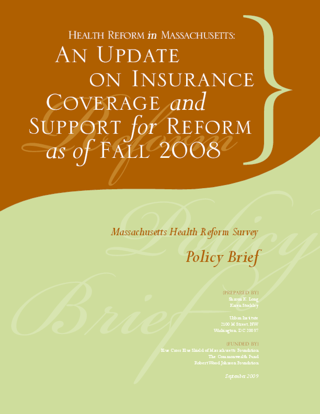 Health Reform in Massachusetts: An Update on Insurance Coverage and Support for Reform as of Fall 2008