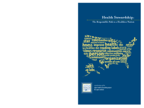 Health Stewardship: The Responsible Path to a Healthier Nation