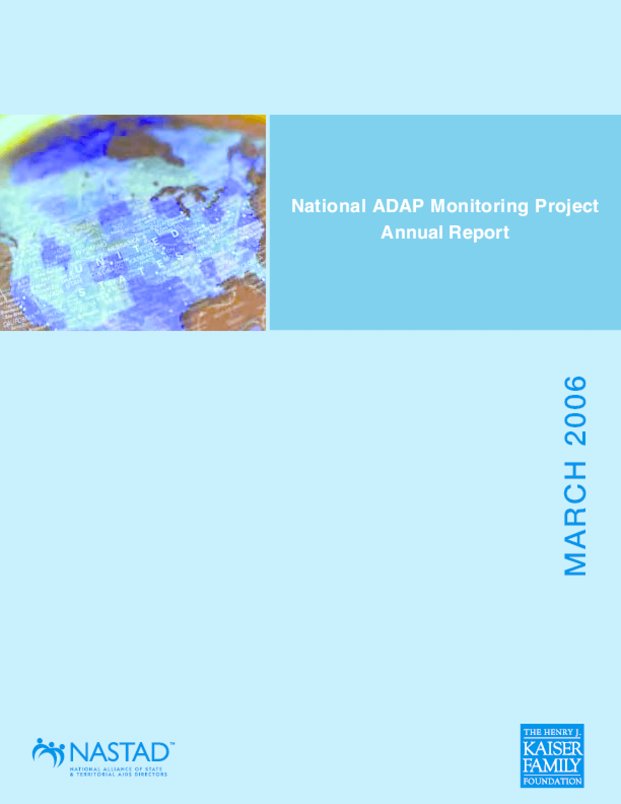 Henry J. Kaiser Family Foundation - National ADAP Monitoring Project Annual Report 2006