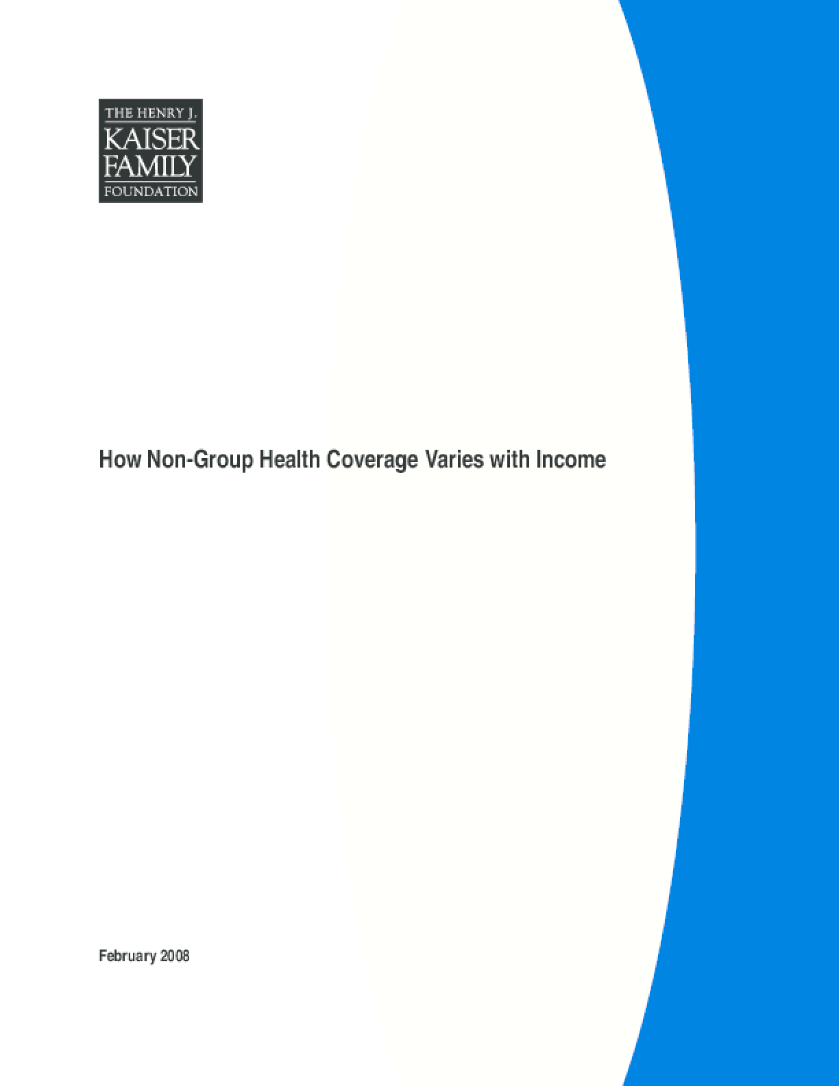 How Non-Group Health Coverage Varies with Income
