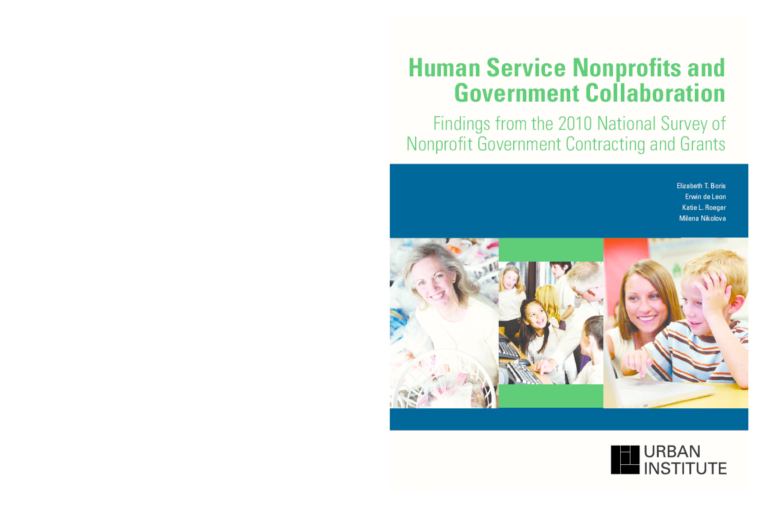 Human Service Nonprofits and Government Collaboration: Findings from the 2010 National Survey of Nonprofit Government Contracting and Grants