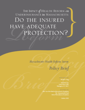 The Impact of Health Reform on Underinsurance in Massachusetts: Do the Insured Have Adequate Protection?