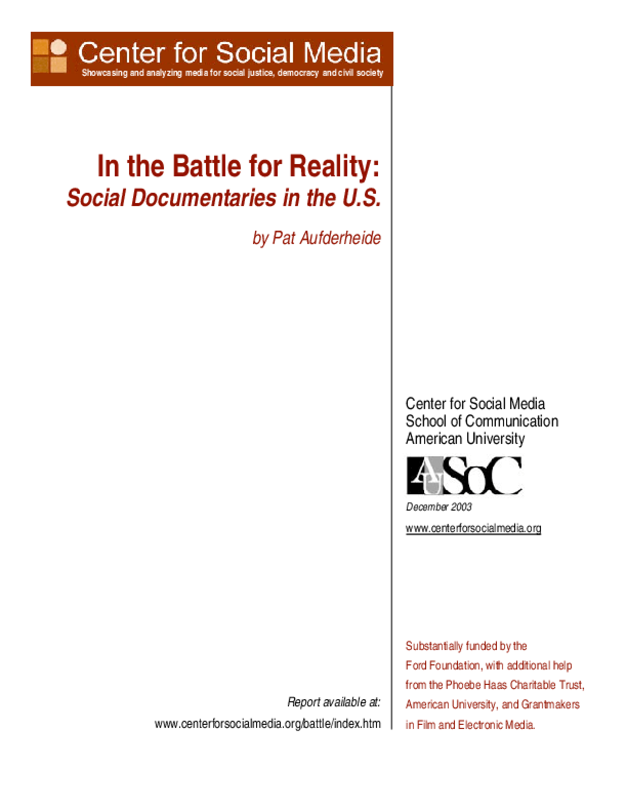 In the Battle for Reality: Social Documentaries in the U.S.