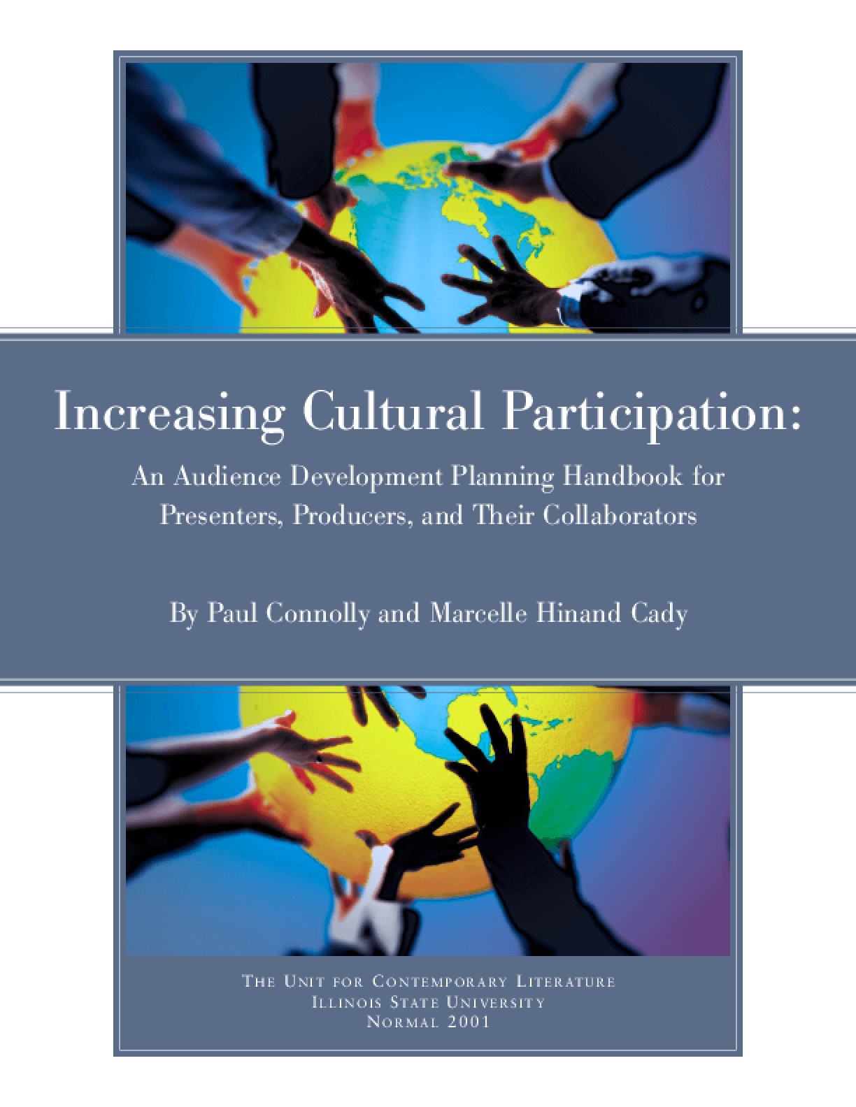 Increasing Cultural Participation: An Audience Development Planning Handbook for Presenters, Producers and Their Collaborators