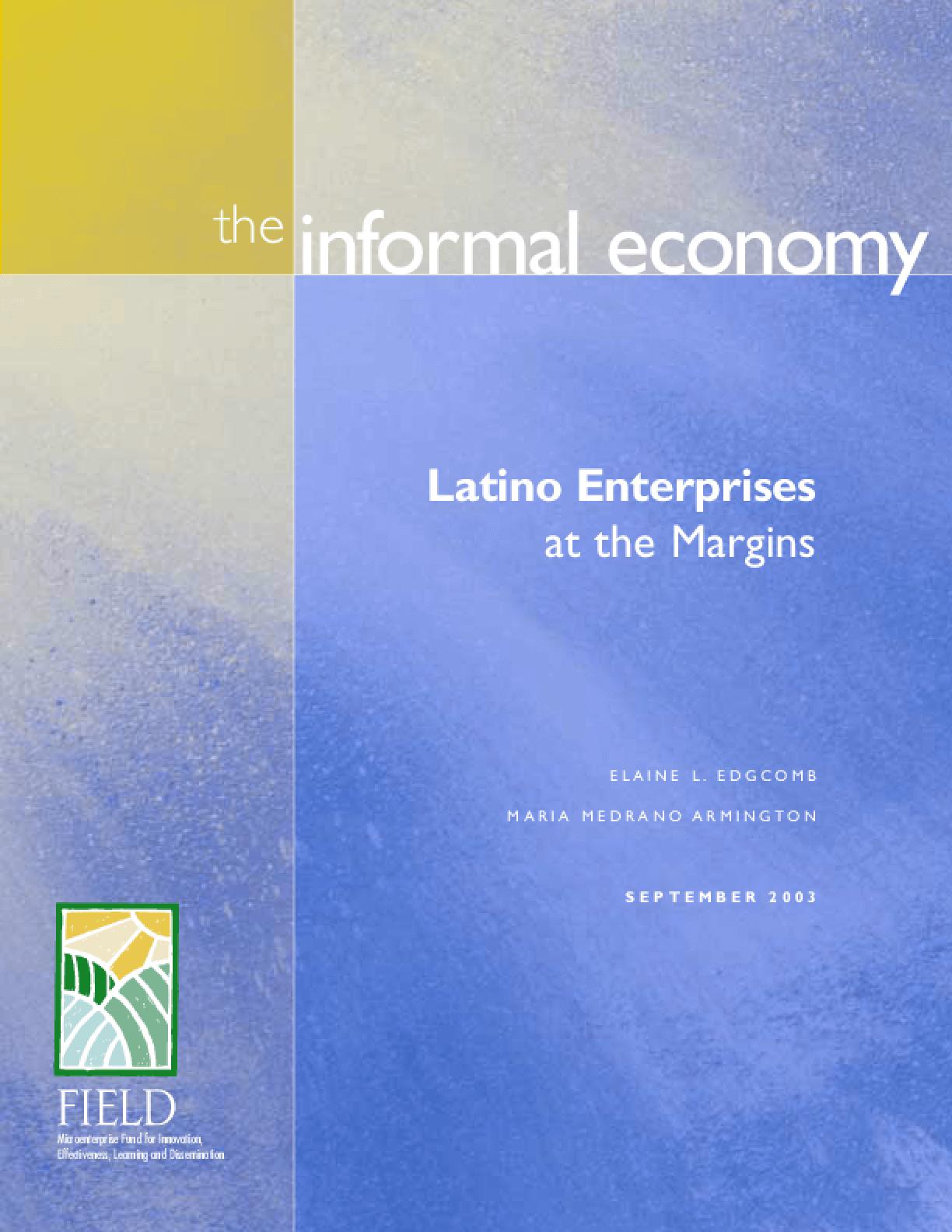 The Informal Economy: Latino Enterprises at the Margins