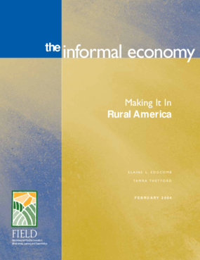 The Informal Economy: Making It in Rural America