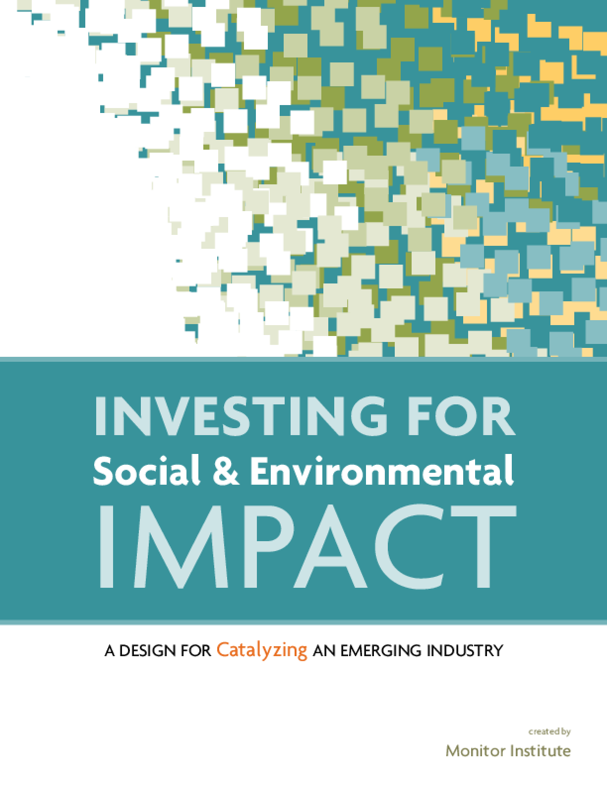 Investing for Social and Environmental Impact