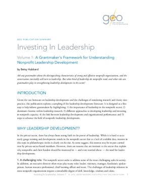 Investing in Leadership, Volume 1: A Grantmaker's Framework for Understanding Nonprofit Leadership Development: Executive Summary