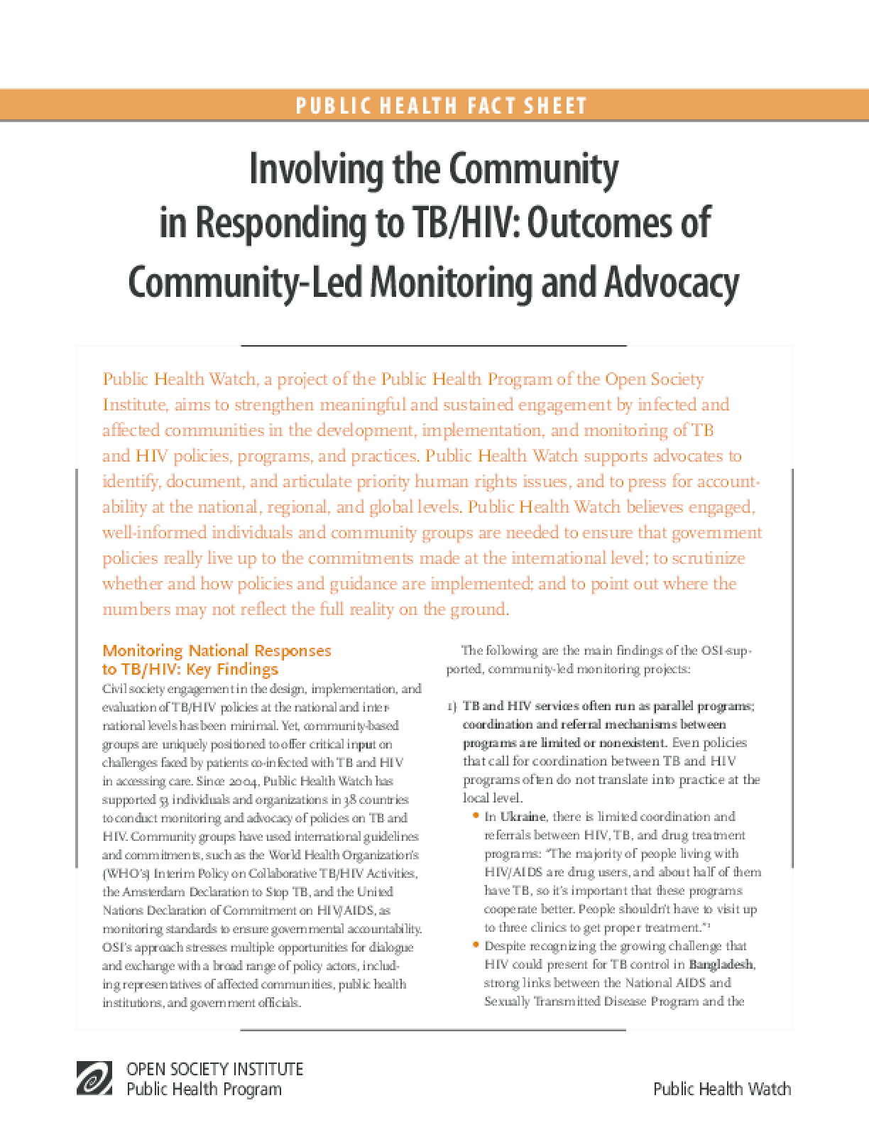Involving the Community in Responding to TB/HIV: Outcomes of Community-Led Monitoring and Advocacy