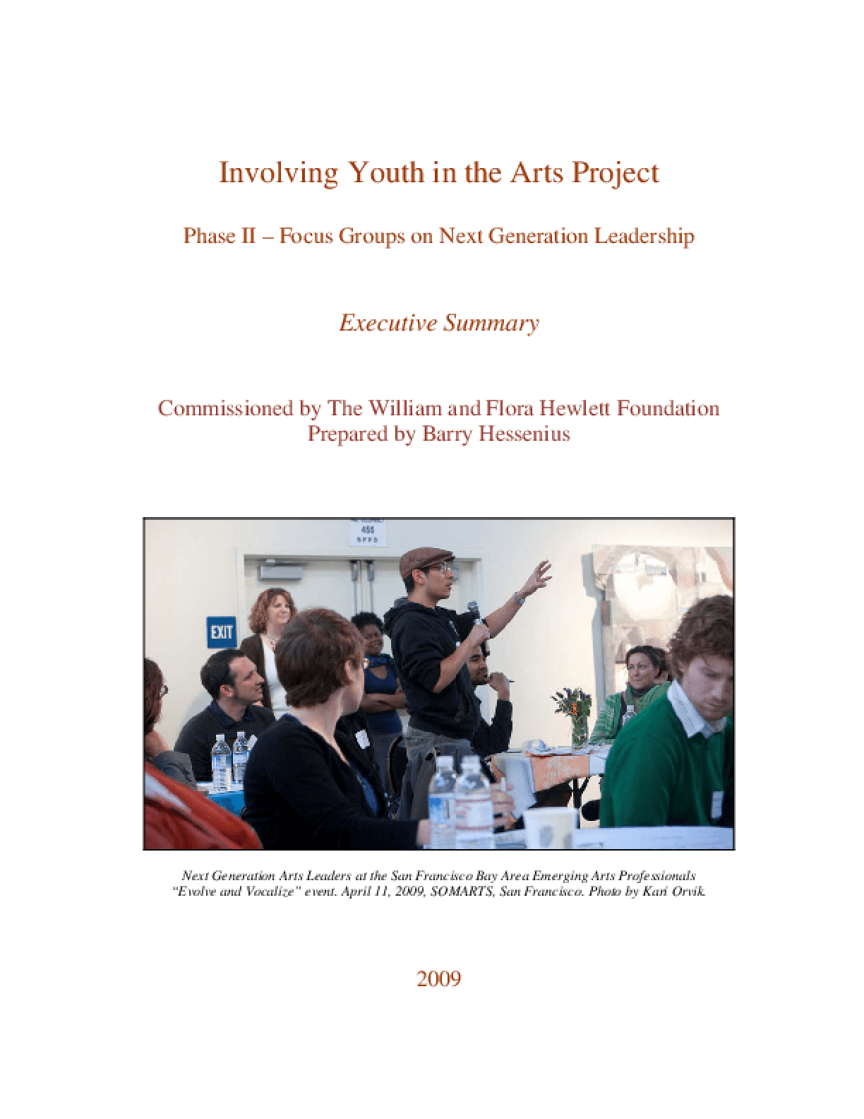 Involving Youth in the Arts Project: Phase II -- Focus Groups on Next Generation Leadership