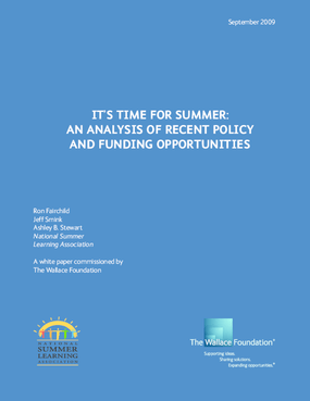 It's Time for Summer: An Analysis of Recent Policy and Funding Opportunities