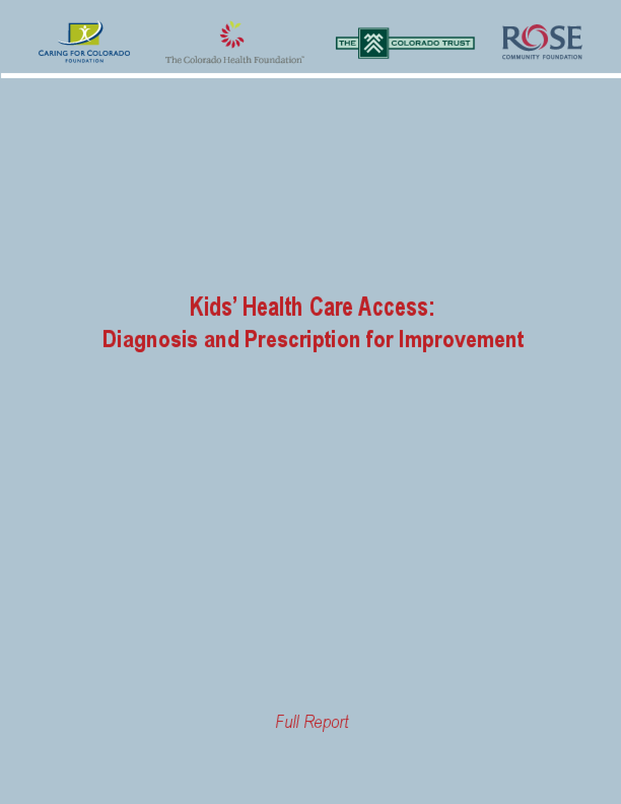 Kids' Health Care Access: Diagnosis and Prescription for Improvement
