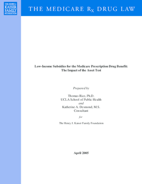 Low-Income Subsidies for the Medicare Prescription Drug Benefit: The Impact of the Asset Test