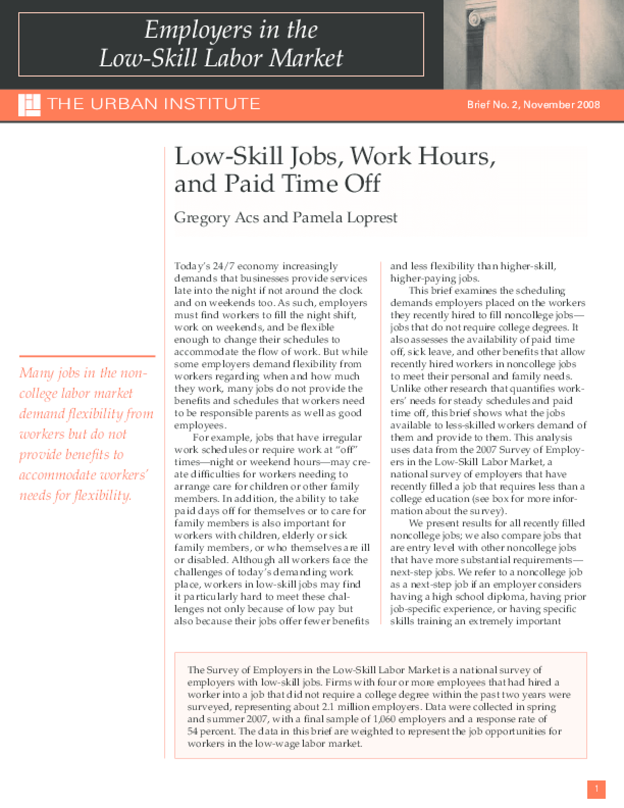 Low-Skill Jobs, Work Hours, and Paid Time Off