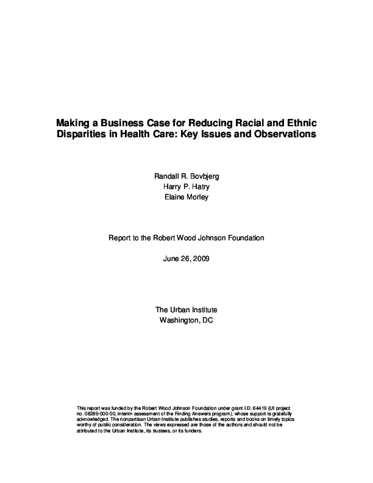 Making a Business Case for Reducing Racial and Ethnic Disparities in Health Care: Key Issues and Observations